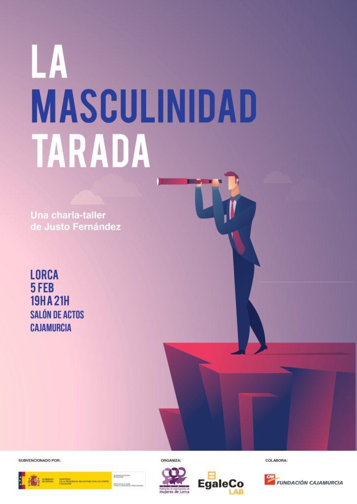 la masculinidad tarada justo fernández charla taller Lorca Murcia